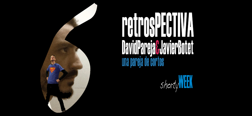 shorty-week-retrospectiva-pareja-botet-slider
